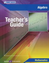 Power Basics Algebra Teacher's Guide