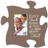 I Love You A Bushel and A Peck, Puzzle Piece Photo Frame