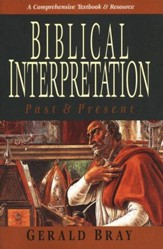 Biblical Interpretation Past & Present