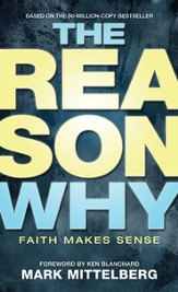 The Reason Why: Faith Makes Sense - eBook