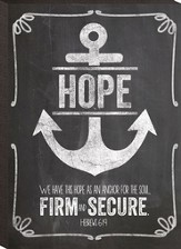 Anchor, Hope, Firm and Secure, Mini Chalkboard Art