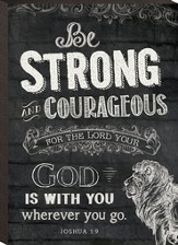 Be Strong and Courageous, Mini Chalkboard Art