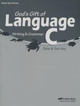 God's Gift of Language C Writing & Grammar Quizzes & Tests Key