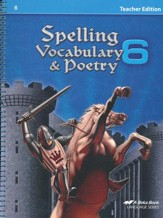 Spelling, Vocabulary, & Poetry 6 Teacher Edition