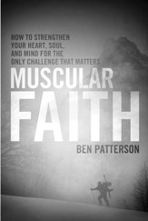 Faith Warrior: How to Strengthen Your Heart, Soul, and Mind for the Only Fight That Matters - eBook