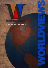 Worldview Academy Lecture Series: Worldviews DVD