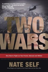 Two Wars: One Hero's Fight on Two Fronts-Abroad and Within - eBook