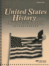 United States History in Christian Perspective: Heritage of Freedom Answer Key