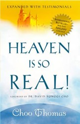 Heaven Is So Real - Rev. Ed - eBook