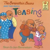 The Berenstain Bears and Too Much Teasing - eBook