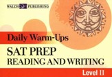 Daily Warm-Ups: SAT Prep Reading and Writing