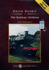 The Railway Children, Unabridged Audiobook on MP3 with eBook