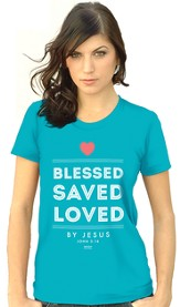Blessed, Saved, Loved By Jesus, Missy Shirt, Blue, Small