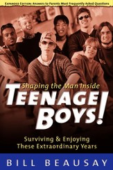 Teenage Boys: Surviving and Enjoying These Extraordinary Years - eBook