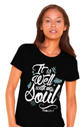 It Is Well With My Soul, Missy Shirt, Black, Large