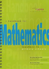 Singapore Math Handbook for Primary Mathematics Teachers