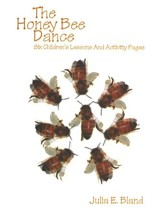 The Honey Bee Dance