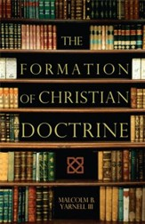 The Formation of Christian Doctrine - eBook