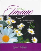 Total Image: Personal Development Inside and Out