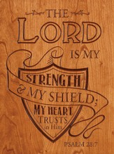 Shield, the Lord Is My Strength Plaque