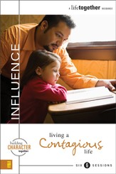 Influence: Living a Contagious Life - eBook