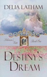 #1: Destiny's Dream