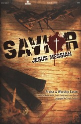 Savior: Easter Musical