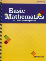 Basic Mathematics in Christian Perspective Solution Key