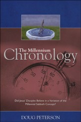 The Millennium Chronology: Did Jesus' Disciples Believe in a Variation of the Millennial Sabbath Concept?