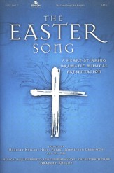 The Easter Song: A Heart-Stirring Dramatic Musical  Presentation