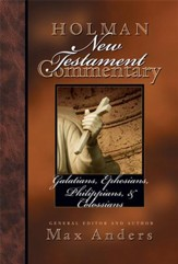 Holman New Testament Commentary - Galatians, Ephesians, Philippians, Colossians - eBook