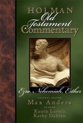 Holman Old Testament Commentary - Ezra, Nehemiah, Esther - eBook