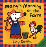 Maisy's Morning on the Farm, Softcover