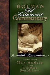 Holman Old Testament Commentary - Jeremiah, Lamentations - eBook