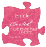 Personalized, Puzzle Magnet, Be Still, Pink