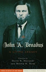 John A. Broadus: A Living Legacy - eBook