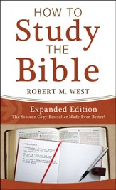 How to Study the Bible-Expanded Edition