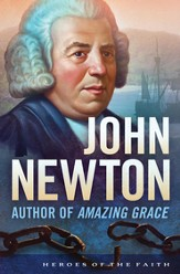 John Newton: Author of Amazing Grace