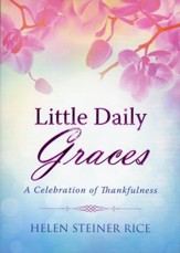 Little Daily Graces: A Celebration of Thankfulness