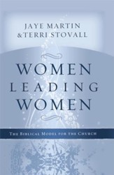 Women Leading Women: The Biblical Model for the Church - eBook