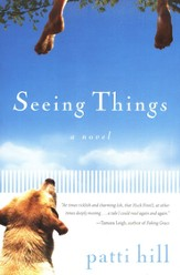 Seeing Things: A Novel - eBook