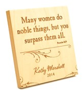 Personalized, Many Women Do Noble Things, Square Plaque, Small Maple