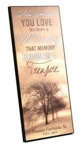 Personalized, When Someone You Love Becomes a Memory
