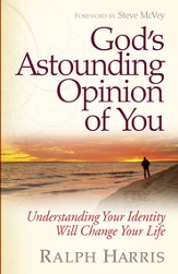 God's Astounding Opinion of You - eBook