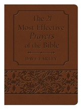 The 21 Most Effective Prayers of the Bible Gift Edition