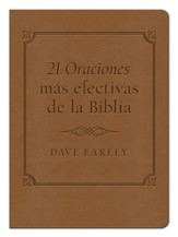 Las 21 Oraciones mas efectivas de la Biblia, The 21 Most Effective Prayers of the Bible