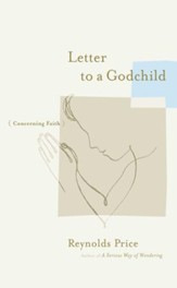 Letter to a Godchild: Concerning Faith - eBook
