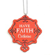 Personalized, Car Charm, Have Faith, Orange