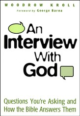 An Interview with God: Questions You're Asking and How