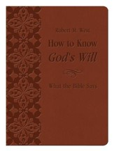 How to Know God's Will: What the Bible Says
